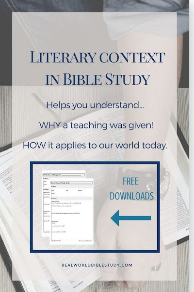 Literary context in Bible study helps us to interpret the Bible by showing us WHY a teaching was given and HOW it applies to our world today. - https://www.realworldbiblestudy.com