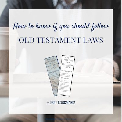 How to Know if You Should Follow Old Testament Laws