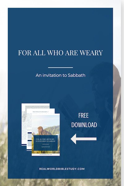 What would Sabbath as a spiritual discipline look like in your life? Free Ebook! - https://www.realworldbiblestudy.com
