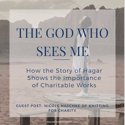 What does the story of Hagar teach us about serving others? Guest Post by Nicole from Knitting for Charity + free email course on Getting Started with Charity Knitting! - https://www.realworldbiblestudy.com #knitting #Hagar