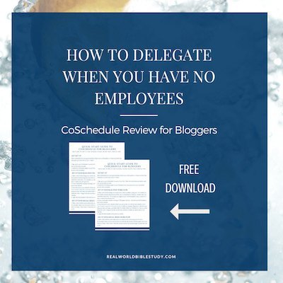 How do you delegate when you don't have anyone to delegate to? I use CoSchedule to automate, automate, automate. I've got a free quick-start guide for you too! - https://www.realworldbiblestudy.com