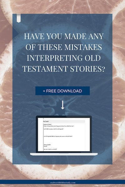 Are you making these 5 mistakes interpreting Old Testament stories? Maybe you're missing the point! Here are 5 ways to misinterpret Old Testament stories + a free study guide download! - https://www.realworldbiblestudy.com
