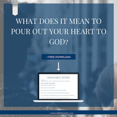 Hannah pours out her heart to God and the priest thinks she's drunk! What does it mean to pour out your heart to God? + FREE download and story video! - https://www.realworldbiblestudy.com