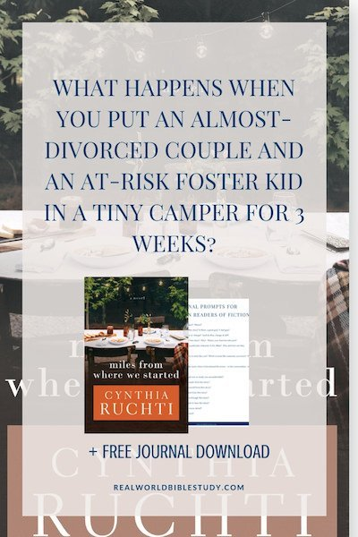 What happens when you put an almost divorced couple and an at-risk foster kid in a tiny camper for 3 weeks? Review of Miles from Where We Started by Cynthia Ruchti. + #free download + #giveaway! - https://www.realworldbiblestudy.com