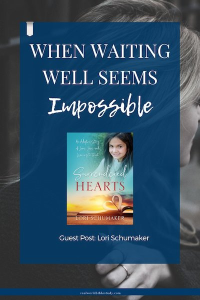 Lori's an adoptive mom (and a bio mom) who has spent a LOT of time waiting. Here are her 9 tips for waiting well. Guest post by Lori Schumaker - https://www.realworldbiblestudy.com #adoption