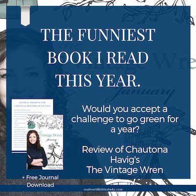Review of The Vintage Wren. The funniest book I've read this year. + free journal download and #giveaway! - https://www.realworldbiblestudy.com