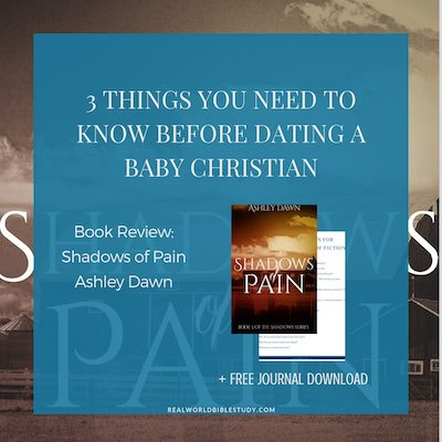 Poor Ashley. I'm not actually picking on her. It's just that she did something so many Christian romance authors do, and it drives me up a wall, so I'm calling it out. It's not that the characters made a bad choice...its that they made a bad choice and it looks like a good one. #bookreview of Ashley Dawn's Shadows of Pain #christiandating #freebie - https://www.realworldbiblestudy.com