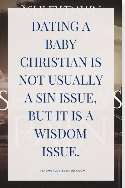 Dating a baby Christian is not usually a sin issue, but it is a wisdom issue. #dating #bookreview #freebie - https://www.realworldbiblestudy.com
