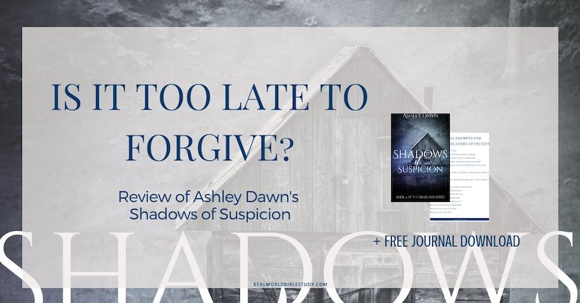 Luke's been burned...by his preacher father. He'll never trust the church again, and it has to be too late to forgive. Right? Review of Ashley Dawn's Shadows of Suspicion - https://www.realworldbiblestudy.com