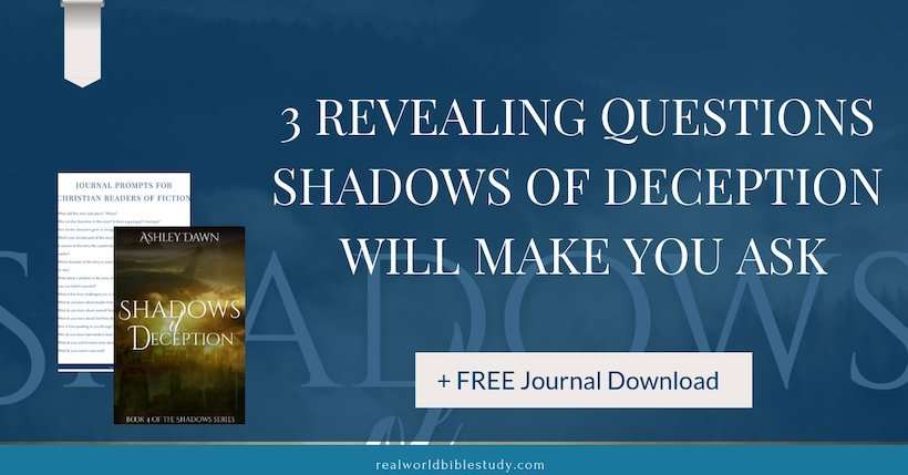 Y'all, I love reading. I love the entertainment, or the learning. But I really love books that make you ask questions. That was Shadows of Deception by Ashley Dawn. Read my #bookreview here. And a #free download! - https://www.realworldbiblestudy.com shadows of deception review