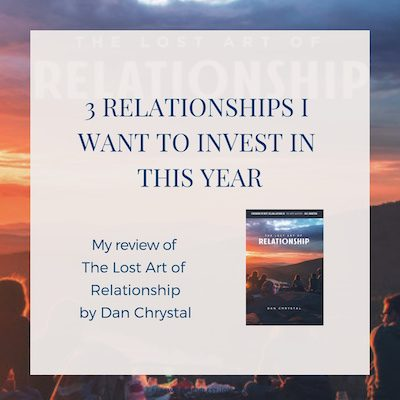 Relationships are hard work, and it's easy for me to neglect that part of my life. Here are 3 relationships I want to invest in this year, and my review of Dan Chrystal's The Lost Art of Relationship (and a #giveaway!) - https://www.realworldbiblestudy.com