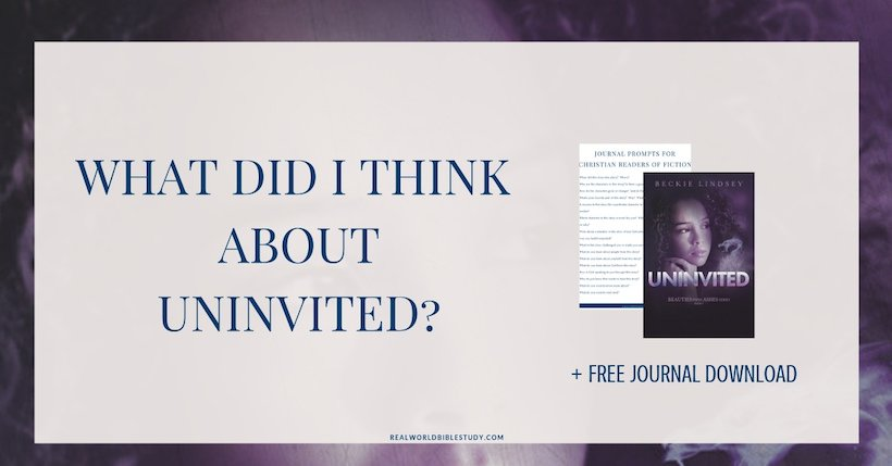 My #review of Uninvited by Beckie Lindsey, plys a #free download and #giveaway! - https://www.realworldbiblestudy.com