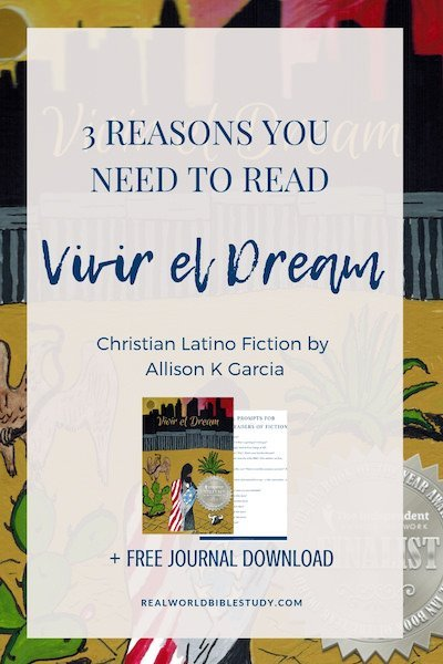 3 reasons you need to read Vivir el Dream. #latinofiction #christianfiction #giveaway #bookreview - realworldbiblestudy.com