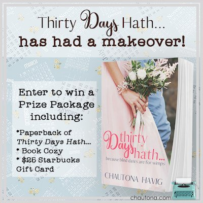 Giveaway for Thirty Days Hath... by Chautona Havig