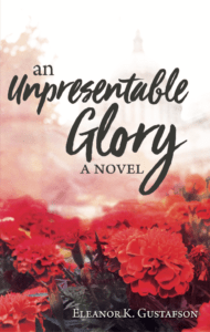 What did I think of An Unpresentable Glory? Read the review at thecafescholar.com! #bookreview #literaryfiction #giveaway