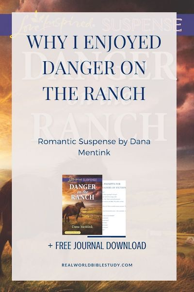 Why I Enjoyed Danger on the Ranch. Read the #bookreview and enter the #giveaway at realworldbiblestudy.com. #romanticsuspense #christiansuspense