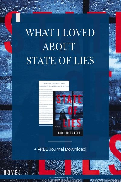 What I loved about State of Lies. realworldbiblestudy.com.