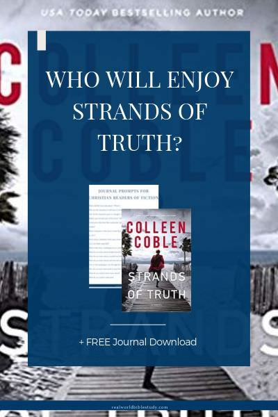 Who will enjoy Strands of Truth? My review of this Christian Romantic Suspense by Colleen Coble at realworldbiblestudy.com