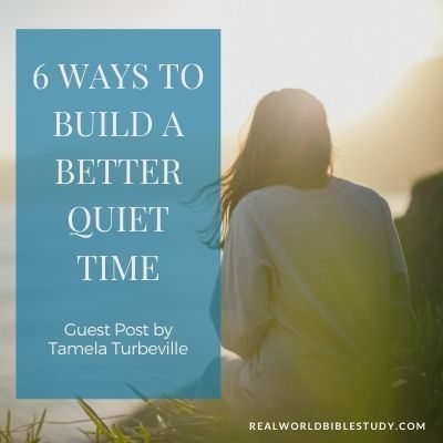 Woman facing the sea praying. Text: 6 ways to build a better quiet time.